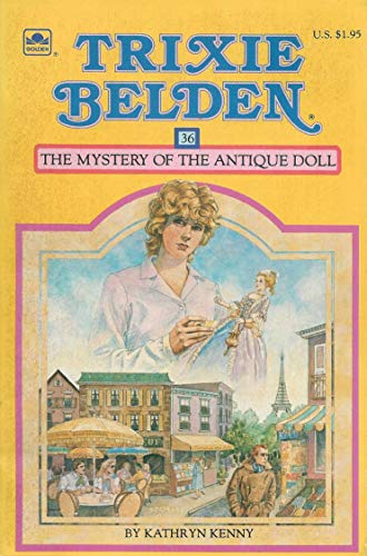 Trixie Belden the Mystery of the Antique Doll: Kenny, Kathryn