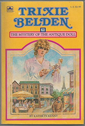 Trixie Belden the Mystery of the Antique: Kathryn Kenny