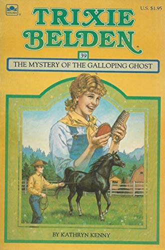 9780307215628: The Mystery of the Galloping Ghost (Trixie Belden)