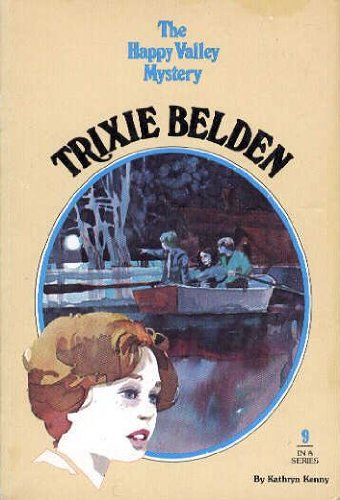 9780307215772: The Happy Valley Mystery (Trixie Belden)