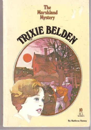 9780307215789: Trixie Belden and The Marshland Mystery