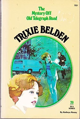 9780307219510: The Mystery off Old Telegraph Road (Trixie Belden)