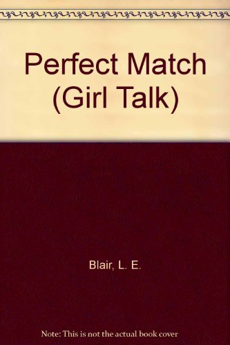 9780307220271: Perfect Match (Girl Talk)