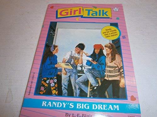 9780307220370: Randy's big dream (Girl talk)