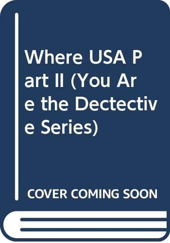 9780307222084: Where in the U.S.A. Is Carmen Sandiego? Part II (You Are the Dectective Series)