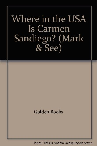 9780307223043: Where in the USA Is Carmen Sandiego? (Mark & See)
