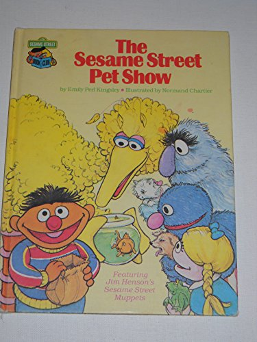 9780307231024: The Sesame Street Pet Show: Featuring Jim Henson's Sesame Street Muppets