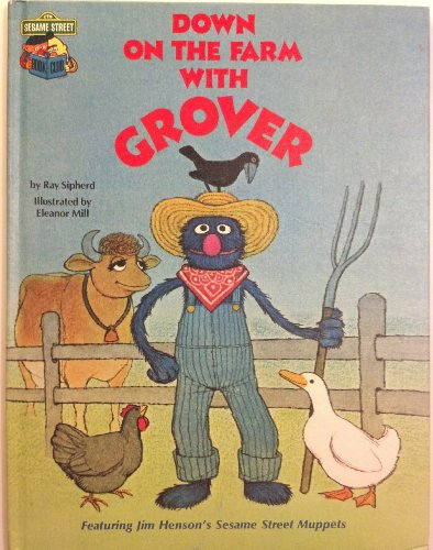 9780307231109: Down on the Farm with Grover: Featuring Jim Henson's Sesame Street Muppets