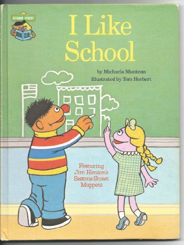 9780307231116: I like school: Featuring Jim Henson's Sesame Street muppets
