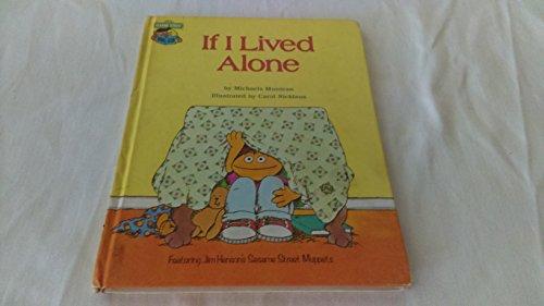 If I Lived Alone: Featuring Jim Henson's Sesame Street Muppets: Michaela Muntean