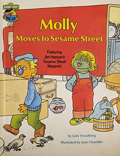 9780307231208: Molly Moves to Sesame Street : Featuring Jim Henson's Sesame Street Muppets