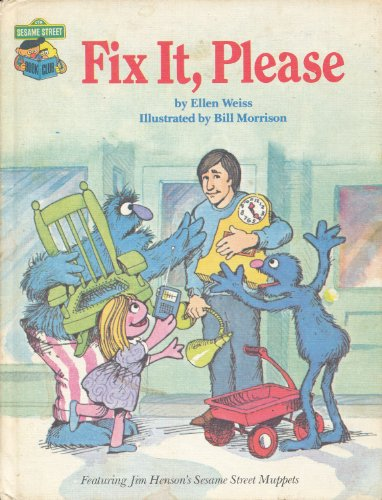 9780307231222: Fix It, Please: Featuring Jim Henson's Sesame Street Muppets
