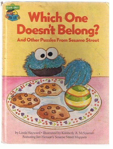 Which one doesn't belong?: And other puzzles from Sesame Street : featuring Jim Henson's Sesame Street Muppets (9780307231277) by Linda Hayward
