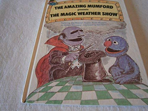9780307231314: The Amazing Mumford presents the magic weather show: Featuring Jim Henson's Sesame Street Muppets