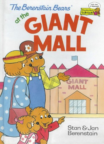 9780307231857: The Berenstain Bears at the Giant Mall