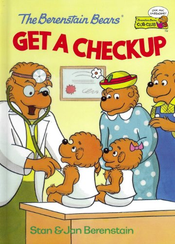 9780307231963: The Berenstain Bears Get a Checkup (Berenstain Bears Cub Club)