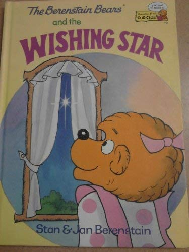 9780307232076: The Berenstain Bears and the wishing star