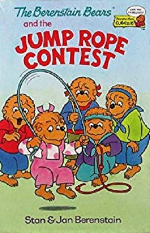 9780307232113: Title: The Berenstain Bears and the jump rope contest