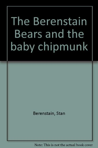 9780307232137: The Berenstain Bears and the Baby Chipmunk (Cub Club)