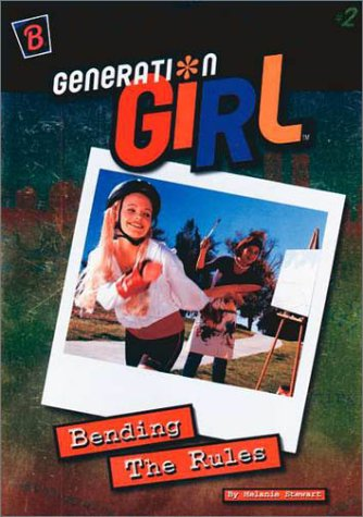 9780307234513: Bending the Rules (Generation Girl)