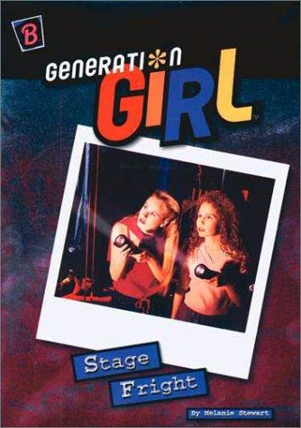 Stage Fright (Generation Girl): Melanie Stewart