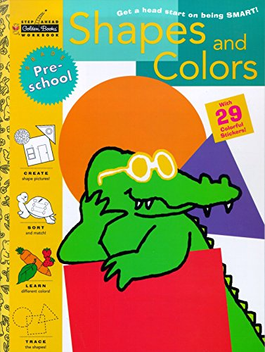 Shapes and Colors [With Stickers] (Step Ahead Golden Books Workbook)