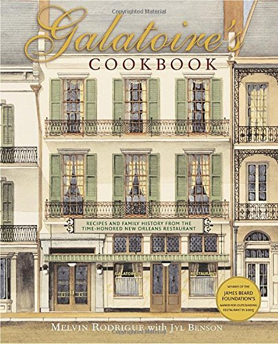 Galatoire's Cookbook: Recipes and Family History from the Time-Honored New Orleans Restaurant:...
