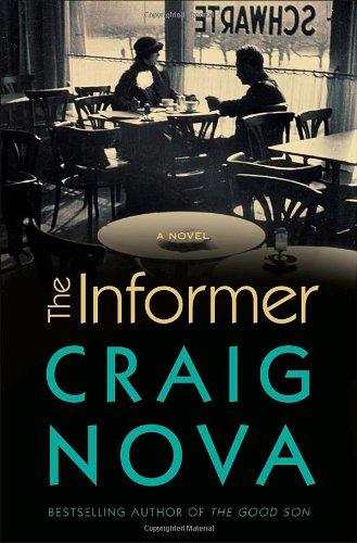 9780307236937: The Informer: A Novel
