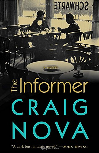 9780307236944: The Informer: A Novel
