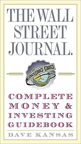9780307236999: The Wall Street Journal Complete Money and Investing Guidebook (The Wall Street Journal Guidebooks)