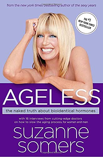 9780307237248: Ageless: The Naked Truth About Bioidentical Hormones