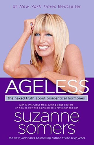 9780307237255: Ageless: The Naked Truth About Bioidentical Hormones