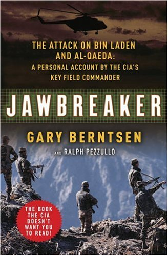 9780307237408: Jawbreaker: The Attack on Bin Laden and Al Qaeda: A Personal Account by the CIA's Key Field Commander