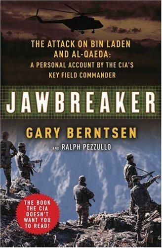 9780307237408: Jawbreaker: The Attack on Bin Laden and Al Qaeda: A Personal Account by the CIA's Key Field Commander