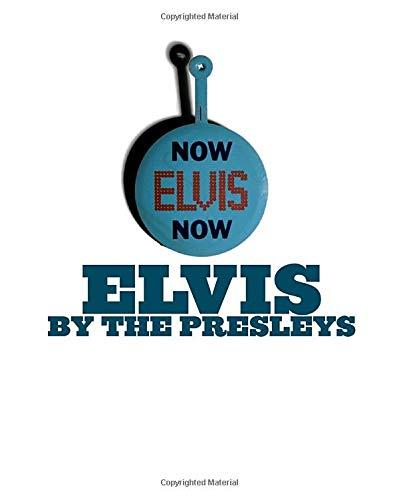 9780307237415: Elvis By The Presleys