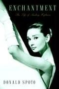 Enchantment: The Life of Audrey Hepburn: Spoto, Donald