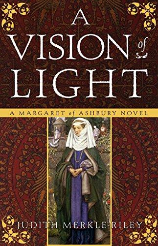 9780307237873: A Vision of Light: A Margaret of Ashbury Novel