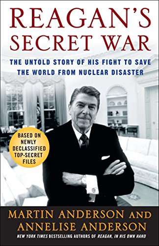9780307238634: Reagan's Secret War: The Untold Story of His Fight to Save the World from Nuclear Disaster