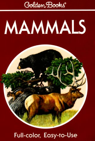 9780307240583: Mammals: A Guide to Familiar American Species (Golden Guides)
