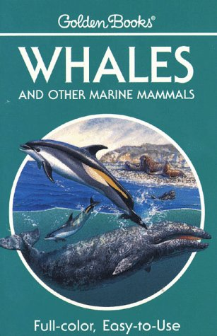 9780307240750: Whales and Other Marine Mammals (Golden Guides)