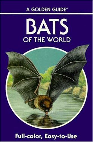 9780307240804: Bats of the World (A Golden Guide from St. Martin's Press)