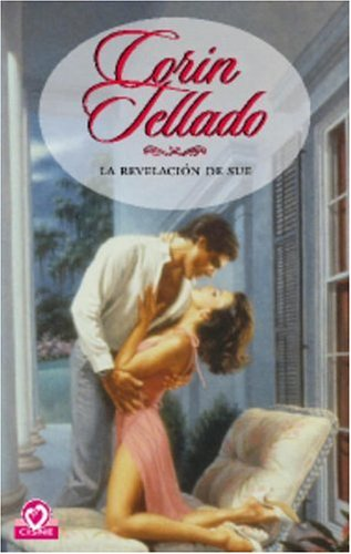 9780307242921: La Revelacion De Sue (Coleccion Cisne)