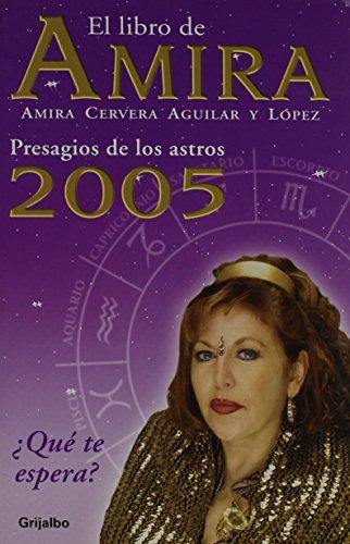 9780307242952: EL LIBRO DE AMIRA 2005: Presagios de los astros (Spanish Edition)
