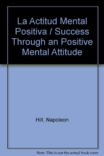 9780307242969: La Actitud Mental Positiva (Spanish Edition)
