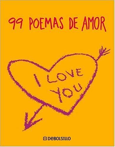 9780307242976: 99 Poemas de Amor