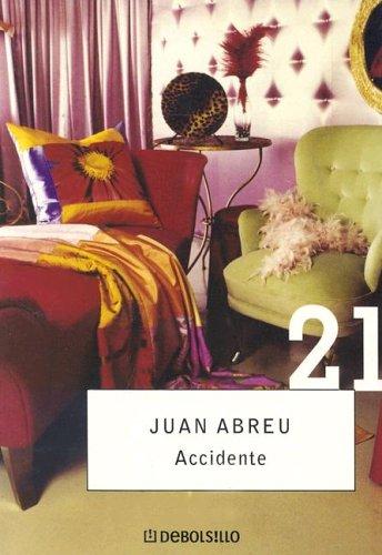 Accidente (Spanish Edition): Abreu, Juan