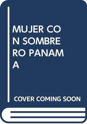 9780307242990: Mujer Con Sombrero Panama (Spanish Edition)