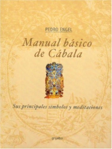 9780307243027: Manual Basico De Cabala: Sus Principales Simbolos y Meditaciones