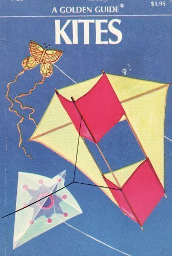 9780307243447: Kites (A Golden guide)