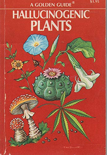 9780307243621: Hallucinogenic Plants (A Golden Guide)